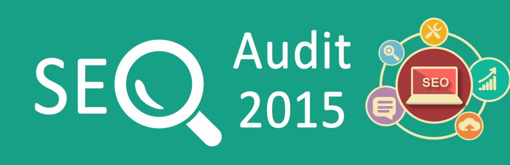 SEO Audit, SEO Audit by 2015, SEO Audit 2015