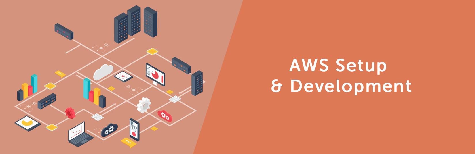 AWS (Amazon Web Service Development) Setup & Development