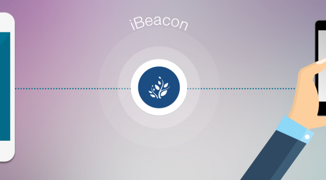 LetsNurture Embraces iBeacon Phenomenon for Technologically Advanced Apps