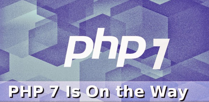 Major Update of PHP 7 is All Set to Release Next Year with High-Speed