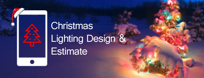 Christmas Lighting Design & Estimate