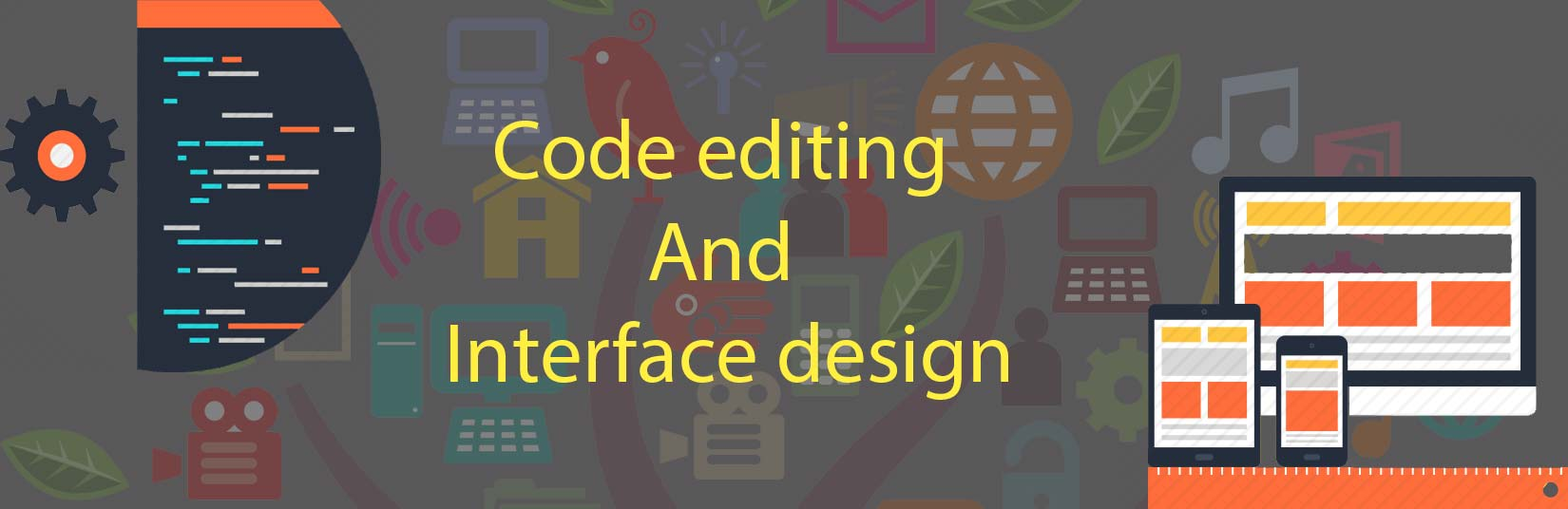 Code editing and interface design