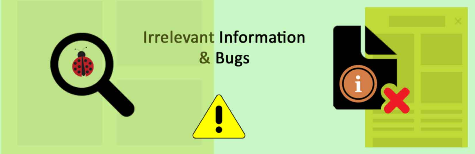 Irrelevant information and bugs