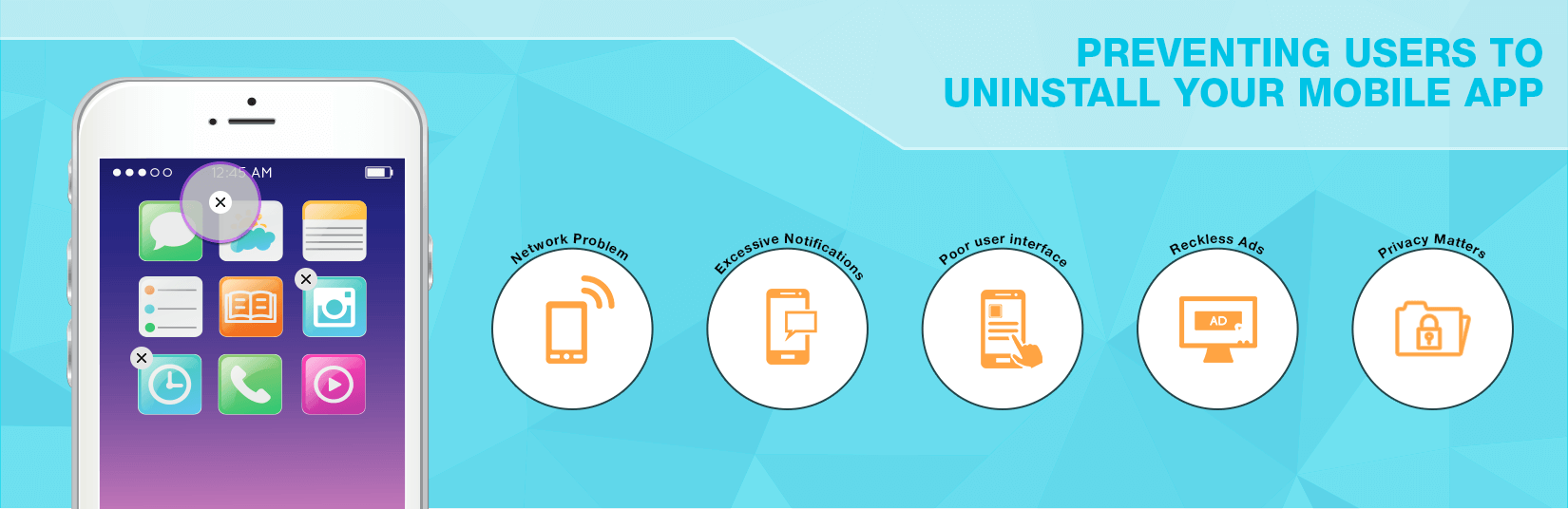 Strategies and tips for preventing users to uninstall your mobile app.