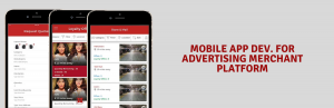 Mobile App Development for Advertising Merchant Platform and Clutch Review