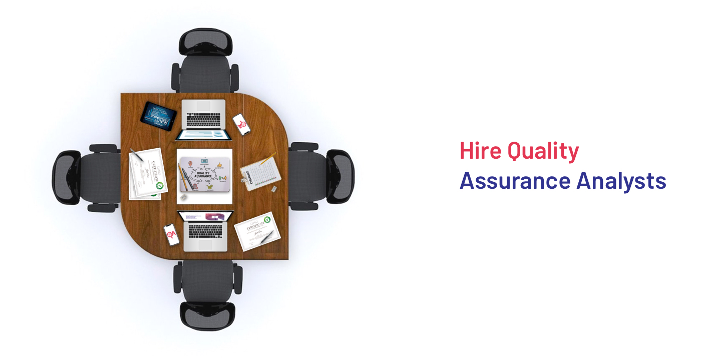 Hire Quality Assurance Analysts
