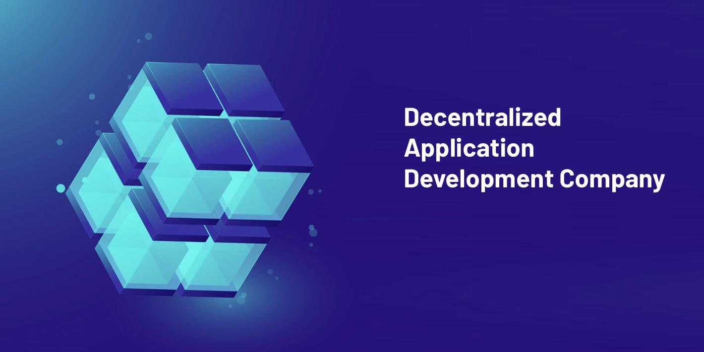 Decentralized App development company - Lets nurture